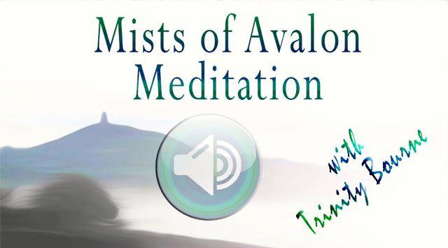 Mist of Avalon Meditation