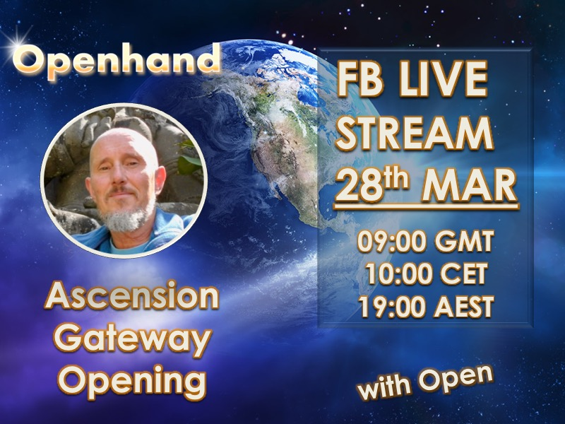 Ascension Gateway Opening - Facebook Livestream with Openhand