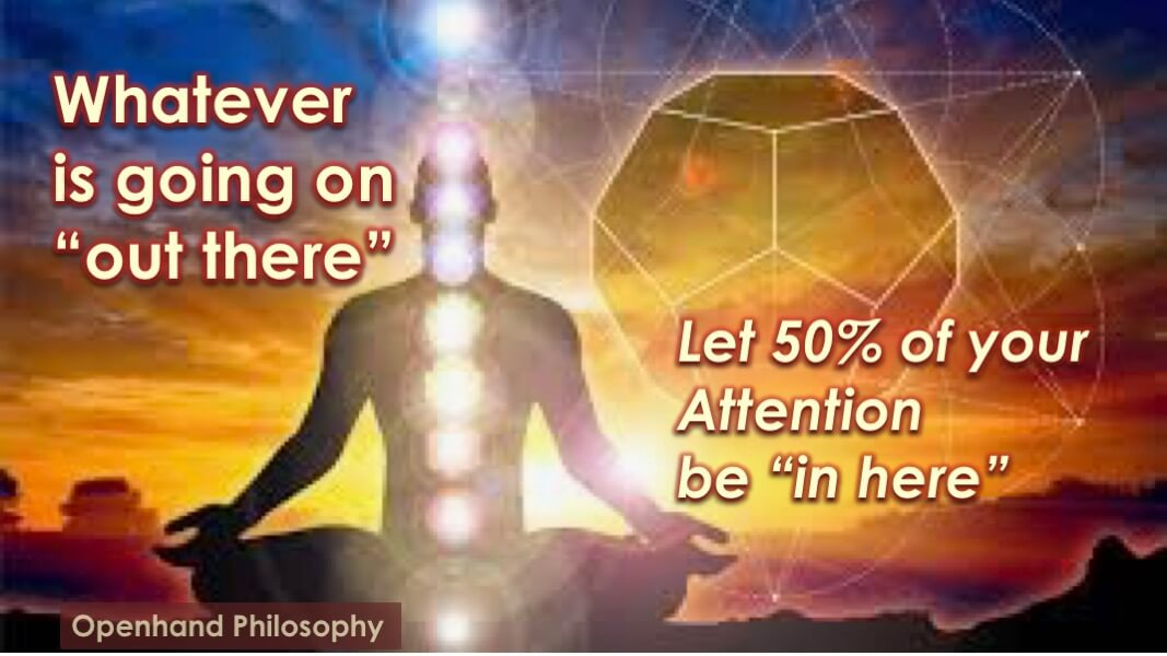 "The ""50% Rule"" for active inner attention by Openhand"