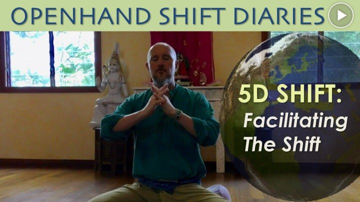 Facilitating the 5D Shift with Openhand