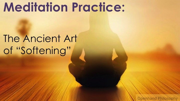 "Meditation ""Softening"" with Openhand"