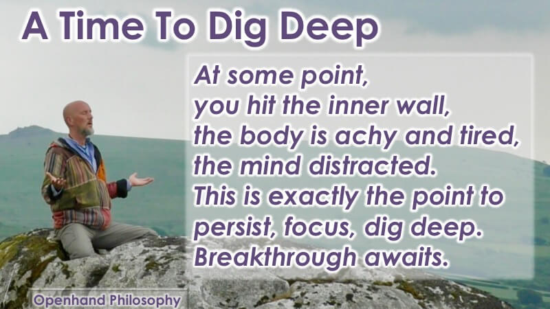 Meditation - the Time to Dig Deep with Openhand