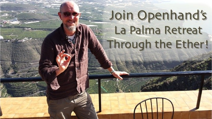 La Palma Retreat...Through the Ether
