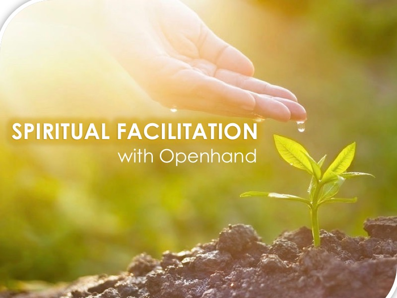 Spiritual Facilitation with Openhand
