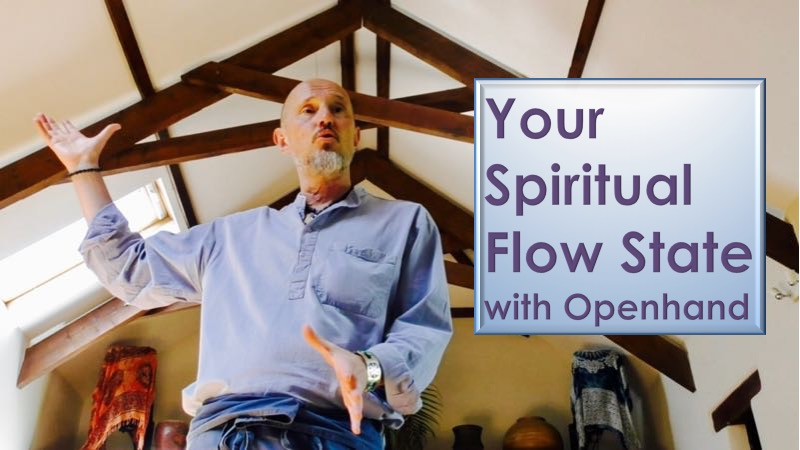 The Spiritual Flow State with Openhand