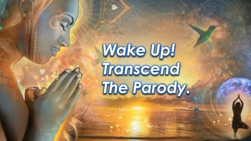 Spiritual Awakening - Transcend the Parody with Openhand