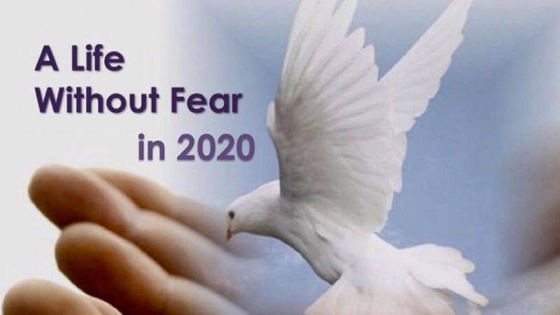 Living without fear in 2020